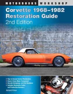 Corvette 1968-1982 Restoration Guide (Paperback)