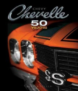 Chevy Chevelle: Fifty Years (Hardcover)