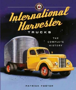 International Harvester Trucks: The Complete History (Hardcover)