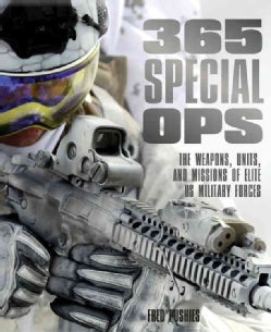 Us Special Ops: The History, Weapons, and Missions of Elite Military Forces (Paperback)