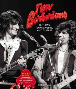 New Barbarians: Outlaws, Gunslingers, and Guitars (Hardcover)