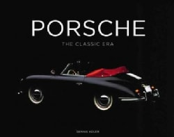 Porsche: The Classic Era (Hardcover)