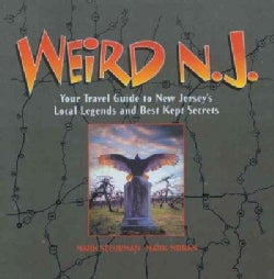 Weird N.J.: Your Travel Guide to New Jersey's Local Legends and Best Kept Secrets (Hardcover)