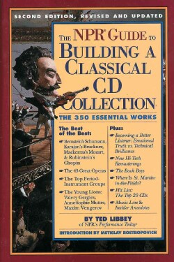The Npr Guide to Building a Classical Cd Collection (Paperback)
