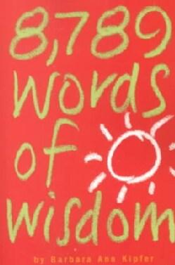 8,789 Words of Wisdom (Paperback)