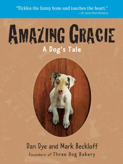 Amazing Gracie: A Dog's Tale (Paperback)