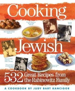Cooking Jewish: 532 Great Recipes from the Rabinowitz Family (Paperback)