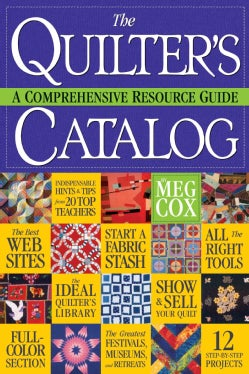 The Quilter's Catalog: A Comprehensive Resource Guide (Paperback)