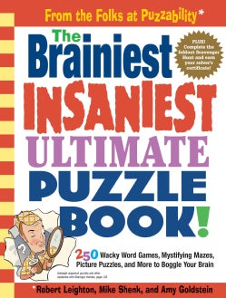 The Brainiest Insaniest Ultimate Puzzle Book! (Paperback)