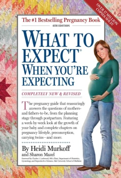 What to Expect When You're Expecting (Paperback)