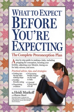 What to Expect Before You're Expecting (Paperback)
