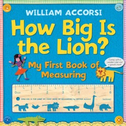 How Big Is the Lion?: My First Book of Measuring (Board book)