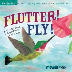 Flutter! Fly! (Paperback)