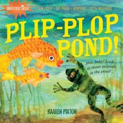 Plip, Plop, Pond! (Paperback)