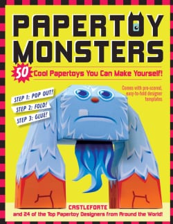Papertoy Monsters: 50 Cool Papertoys You Can Make Yourself! (Paperback)