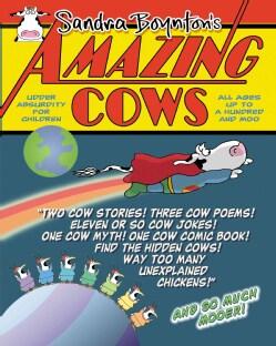 Amazing Cows: Udder Absurdity for Children (Paperback)