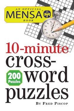 Mensa 10-Minute Crossword Puzzles (Paperback)