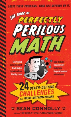 The Book of Perfectly Perilous Math (Hardcover)