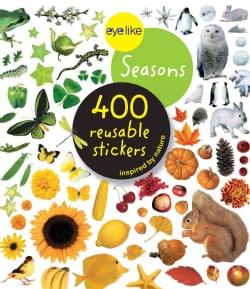 Eyelike Stickers: Seasons 400 Reusable Stickers (Paperback)