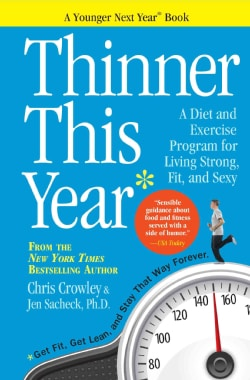 Thinner This Year: A Younger Next Year Book (Paperback)