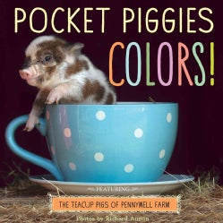 Pocket Piggies Colors!: The Teacup Pigs of Pennywell Farm (Board book)