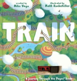 Train: A Journey Through the Pages Book (Hardcover)