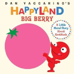 Big Berry: A Little Moral Story About Gratitude (Board book)