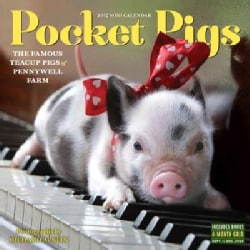 Pocket Pigs 2017 Calendar: The Famous Teacup Pigs of Pennywell Farm (Calendar)