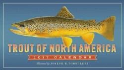 Trout of North America 2017 Calendar (Calendar)