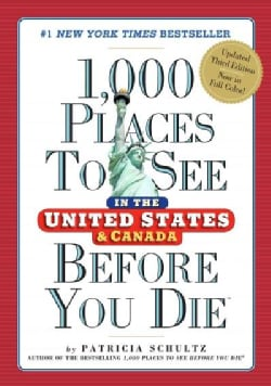 1,000 Places to See in the United States and Canada Before You Die (Paperback)