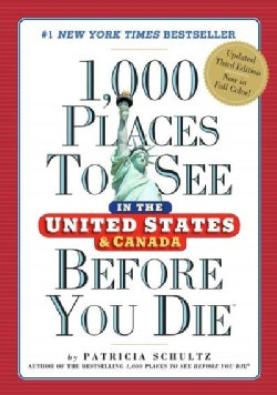 1,000 Places to See in the United States and Canada Before You Die (Hardcover)