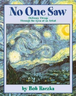 No One Saw: Ordinary Things Through the Eyes of an Artist (Paperback)