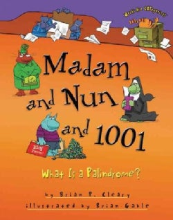Madam and Nun and 1001: What Is a Palindrome? (Hardcover)