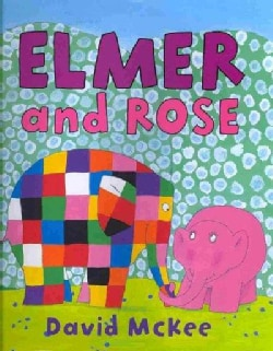 Elmer and Rose (Hardcover)