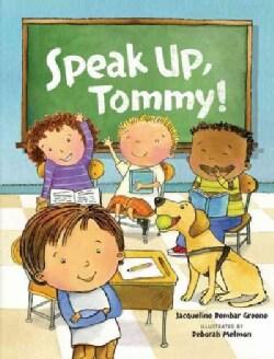Speak Up, Tommy! (Hardcover)
