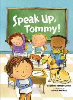 Speak Up, Tommy! (Paperback)