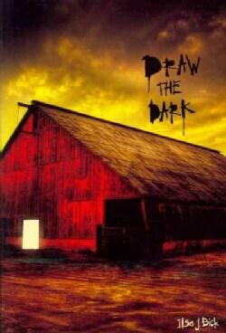 Draw the Dark (Paperback)