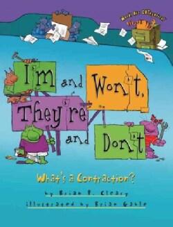 I'm and Won't, They're and Don't: What's a Contraction? (Paperback)