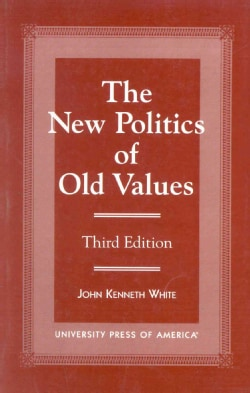 The New Politics of Old Values (Paperback)