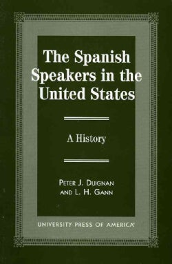 The Spanish Speakers in the United States: A History (Paperback)