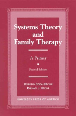 Systems Theory and Family Therapy: A Primer (Paperback)