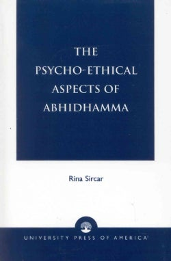 The Psycho-Ethical Aspects of Abhidhamma (Paperback)