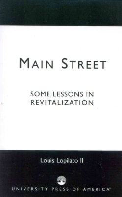 Main Street: Some Lessons in Revitalization (Paperback)