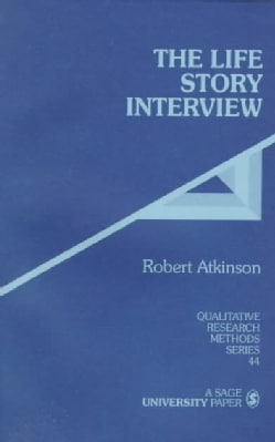 The Life Story Interview (Paperback)