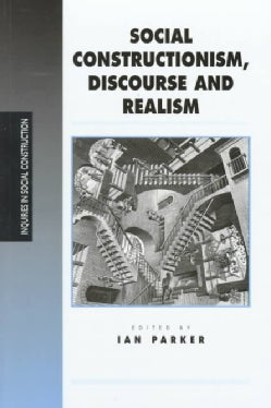 Social Constructionism, Discourse and Realism (Paperback)