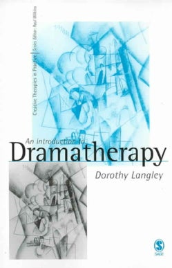 An Introduction to Dramatherapy (Paperback)