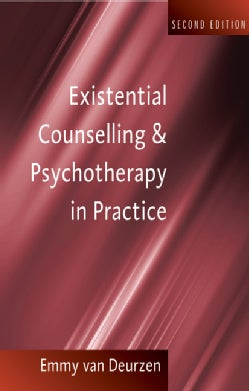 Existential Counselling and Psychotherapy in Practice (Paperback)