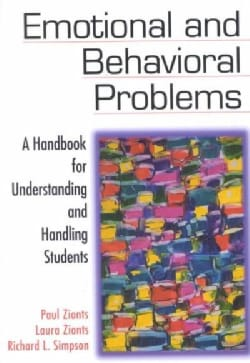 Emotional and Behavior Problems: A Handbook for Understanding and Handling Students (Paperback)