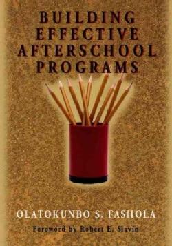 Building Effective After-School Programs (Paperback)