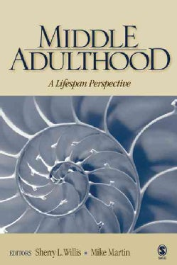 Middle Adulthood: A Lifespan Perspective (Hardcover)